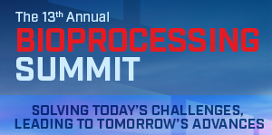 The 13th Annual Bioprocessing Summit - August 16-19, 2021