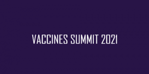 Vaccines Summit 2021- September 20-22, 2021